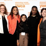 "YWCA NYC Co-Chairs Mary F. Crawford and Tracy Richelle High, YWCA NYC Member of the ""Step in and Stop It"" Program Robina Afzal, Assistant Director of Girls Initiative Vanne-Paige Padgett"