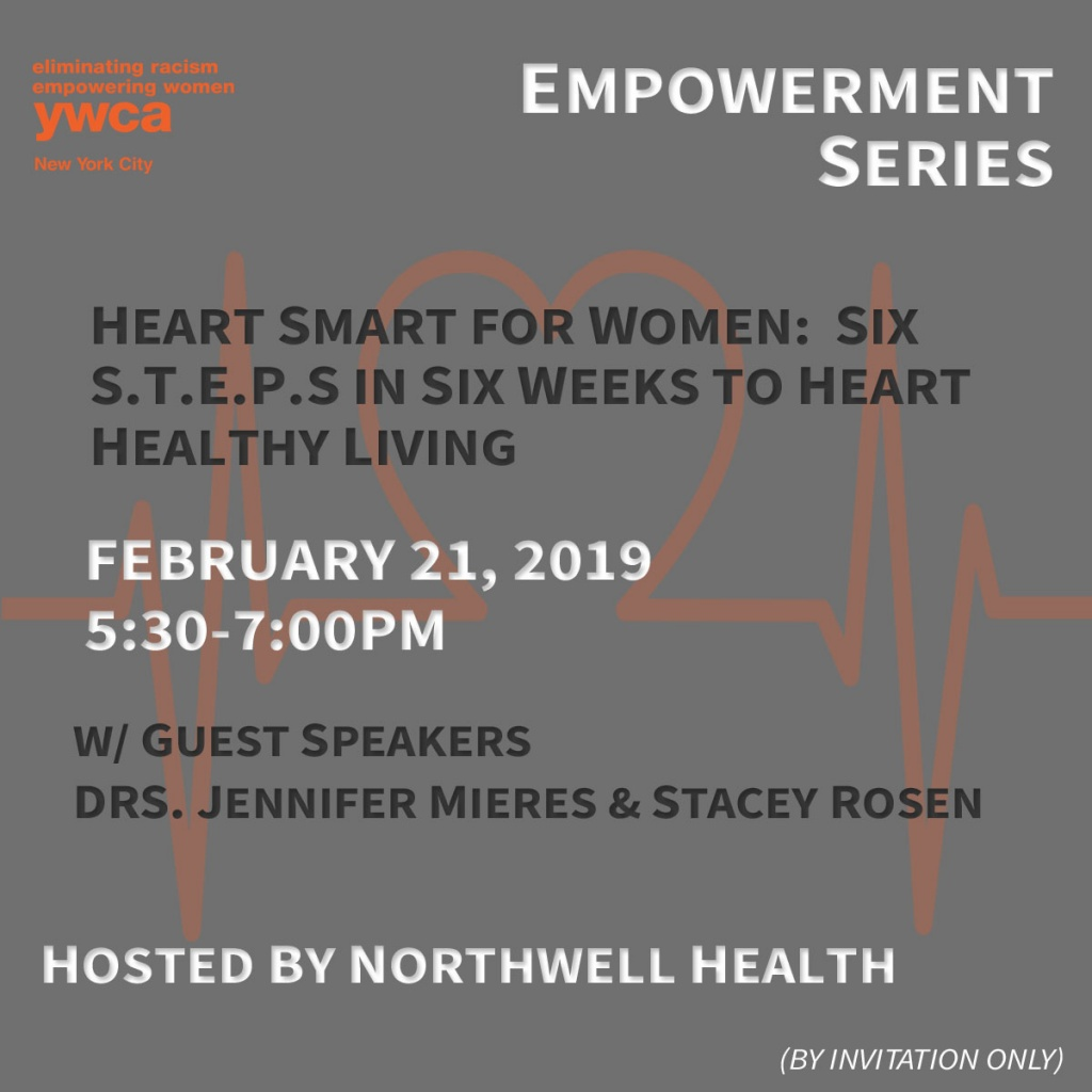 This gray web-box announces the event title and speakers: Heart Smart for Women: Six S.T.E.P.S in Six Weeks to Heart Healthy Living with r. Jennifer Mieres and Dr. Stacey Rosen.